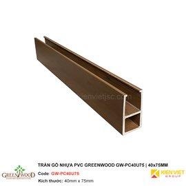 Trần gỗ nhựa PVC Greenwood GW-PC40U75 | 40x75mm