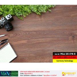 Sàn nhựa hèm khóa MaxFloor LS170-2 | 4.2mm