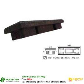 Nút Bị Gỗ Nhựa Việt Pháp NB04   150x50mm